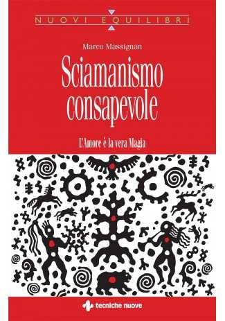 eBook: Sciamanismo consapevole