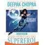 eBook: Le Sette Leggi Spirituali dei Supereroi