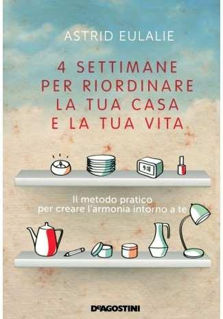eBook: 4 settimane per riordinare la tua casa e la tua vita