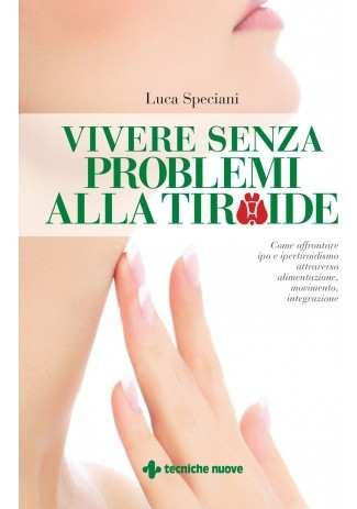 eBook: Vivere senza problemi alla tiroide