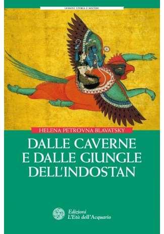 eBook: Dalle caverne e dalle giungle dell'Indostan