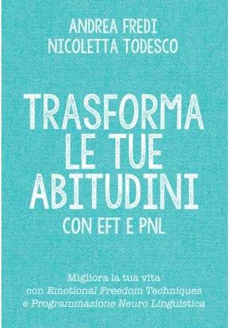 eBook: Trasforma le tue abitudini con EFT e PNL