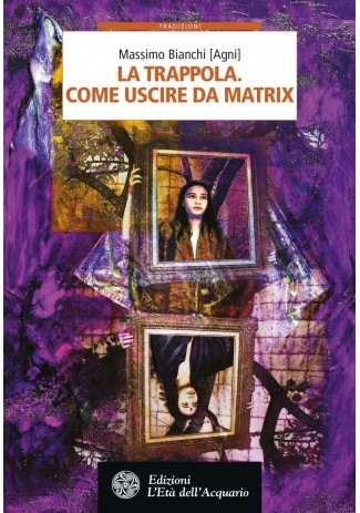 eBook: La trappola. Come uscire da Matrix