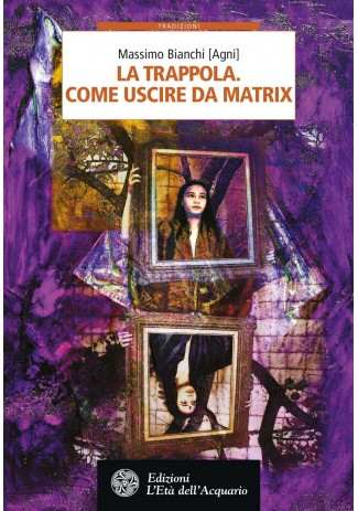 eBook: La trappola. Come uscire da Matrix
