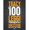 eBook: Le 100 Leggi Fondamentali del Successo nella Vita e nel Lavoro