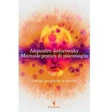 eBook: Manuale pratico di psicomagia