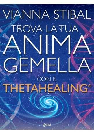 eBook: Trova la tua anima gemella con il Theta Healing