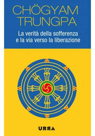 eBook: La verità della sofferenza e la via verso la liberazione