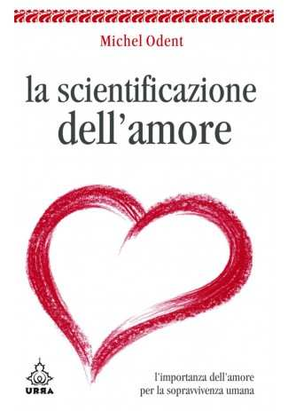 eBook: La scientificazione dell'amore