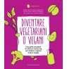 eBook: Diventare vegetariani o vegani