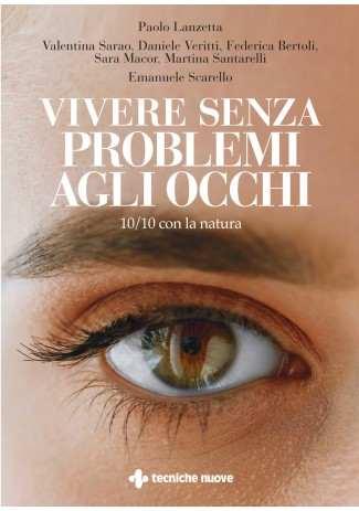 eBook: Vivere senza problemi agli occhi