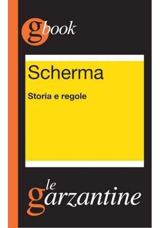 eBook: Scherma. Storia e regole