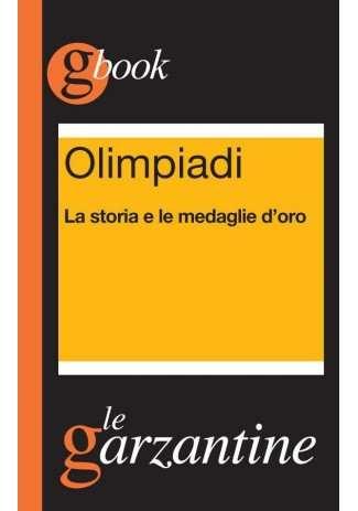 eBook: Olimpiadi. La storia e le medaglie d'oro