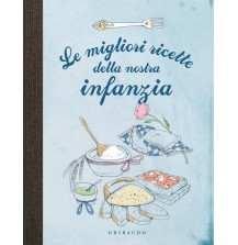 eBook: Le migliori ricette della nostra infanzia