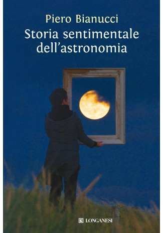 eBook: Storia sentimentale dell'astronomia