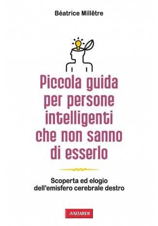 eBook: Piccola guida per persone intelligenti che non sanno di esserlo