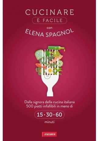 eBook: Cucinare è facile con Elena Spagnol