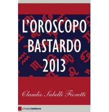 eBook: L'oroscopo bastardo 2013