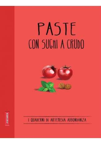 eBook: Paste con sughi a crudo