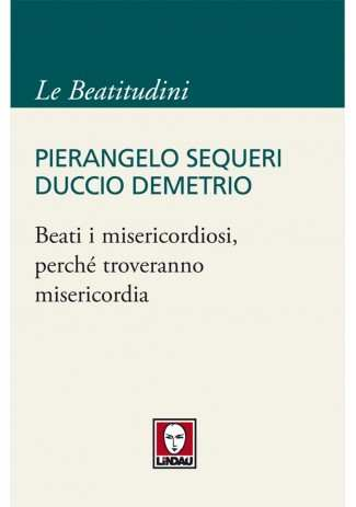 eBook: Beati i misericordiosi, perché troveranno misericordia