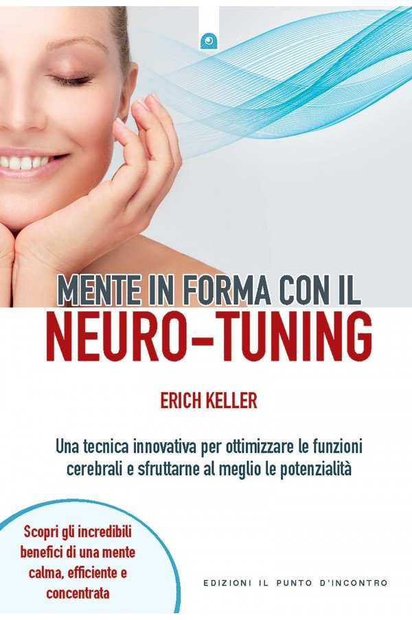 Mente in forma con il Neuro-Tuning