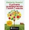 eBook: Cucinare guadagnando in soldi e in salute