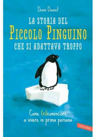 eBook: La storia del piccolo pinguino che si adattava troppo
