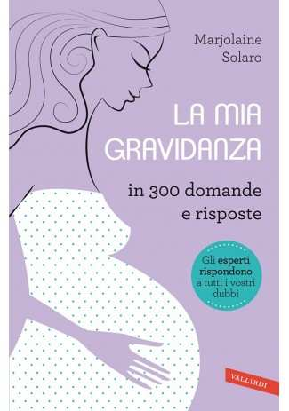 eBook: La mia gravidanza in 300 domande e risposte