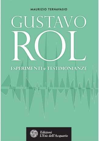 eBook: Gustavo Rol. Esperimenti e testimonianze