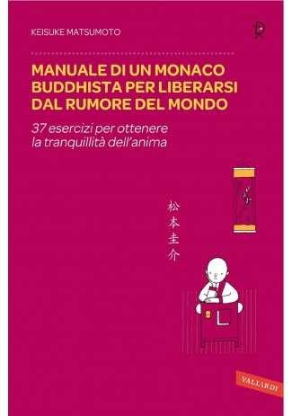 eBook: Manuale di un monaco buddhista per liberarsi dal rumore del mondo