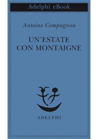 eBook: Un'estate con Montaigne