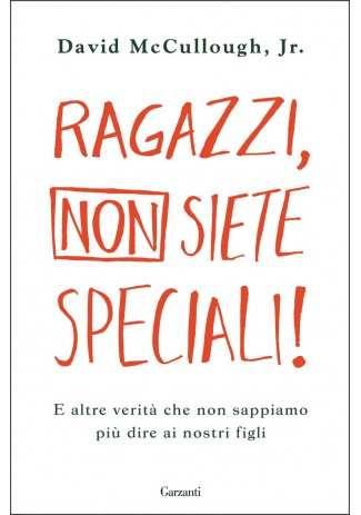 eBook: Ragazzi, non siete speciali!