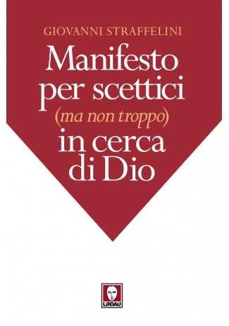 eBook: Manifesto per scettici (ma non troppo) in cerca di Dio