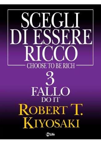 eBook: Scegli di essere ricco - Do it - Fallo 3
