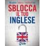 eBook: Sblocca il tuo inglese