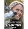 eBook: Il metodo dolce per allevare il tuo cane