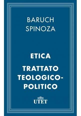 eBook: Etica e Trattato teologico-politico