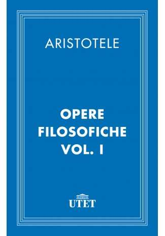 eBook: Opere filosofiche. Vol. I
