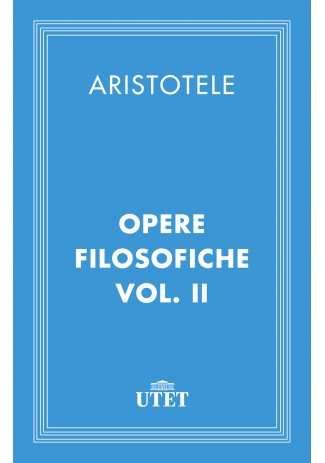 eBook: Opere filosofiche. Vol. II