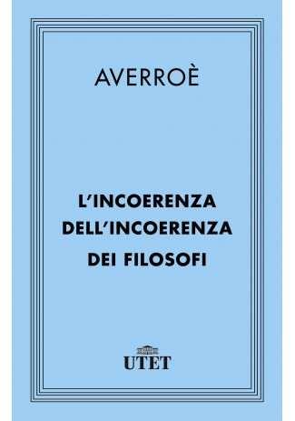 eBook: L'incoerenza dell'incoerenza dei filosofi