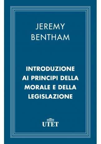 eBook: Introduzione ai principi della morale e della legislazione