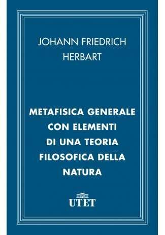 eBook: Metafisica generale con elementi di una teoria filosofica della natura