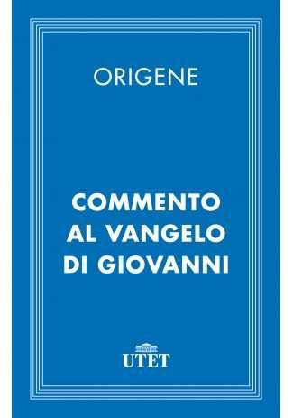 eBook: Commento al Vangelo di Giovanni