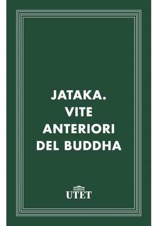 eBook: Jataka. Vite anteriori del Buddha