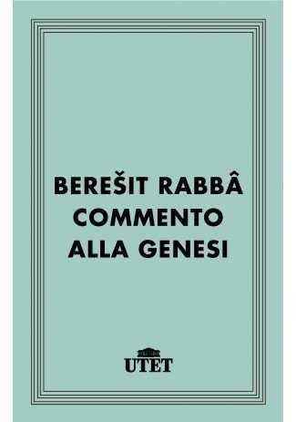 eBook: Bereyit Rabba. Commento alla Genesi
