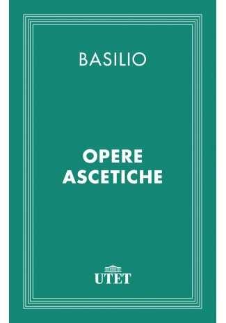eBook: Opere ascetiche