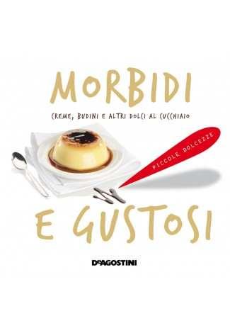 eBook: Morbidi e gustosi