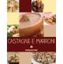 eBook: Castagne e marroni