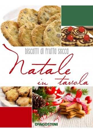 eBook: Natale in tavola. Biscotti di frutta secca
