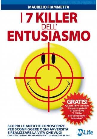 eBook: I 7 Killer dell'Entusiasmo